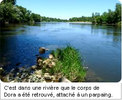 C'est dans une rivière que le corps de Dora a été retrouvé